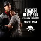 A Raisin in the Sun - Now Playing